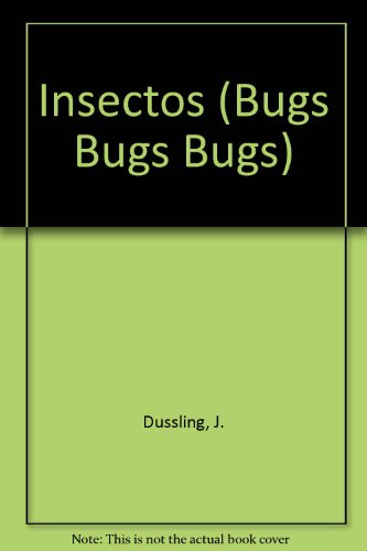 9780613624497: Insectos! (Bugs, Bugs, Bugs) (Turtleback School & Library Binding Edition) (Spanish Edition)