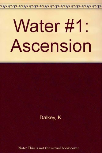 9780613625876: Water #1: Ascension