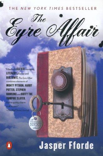 The Eyre Affair (Turtleback School & Library Binding Edition): Jasper Fforde