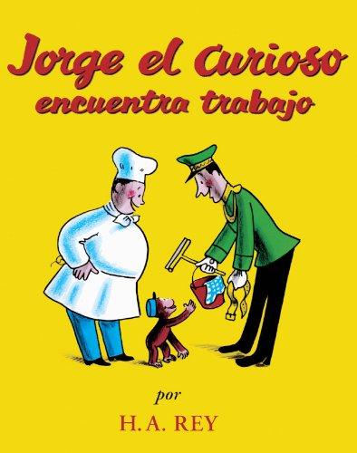 9780613629621: Jorge El Curioso Encuentra Trabajo (Curious George Takes A Job) (Turtleback School & Library Binding Edition) (Spanish Edition)