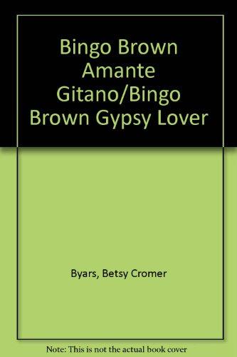 9780613630153: Bingo Brown Amante Gitano/Bingo Brown Gypsy Lover (Spanish Edition)