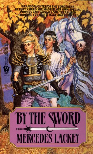 9780613630245: By the Sword (Kerowyn's Tale)