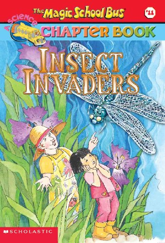9780613633048: Insect Invaders (Turtleback School & Library Binding Edition) (Magic School Bus Science Chapter Books) (Magic School Bus Science Chapter Books (Pb))