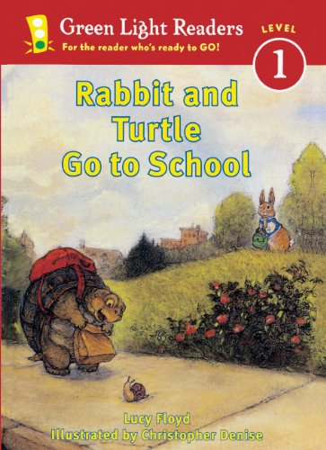 Rabbit And Turtle Go To School (Turtleback School & Library Binding Edition) (Green Light Reader - Level 1) (0613633393) by Floyd, Lucy