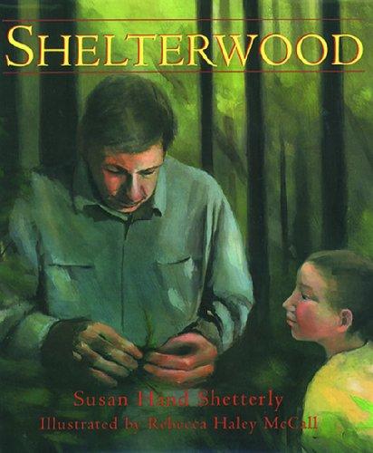 Shelterwood (Turtleback School & Library Binding Edition): Susan Hand Shetterly