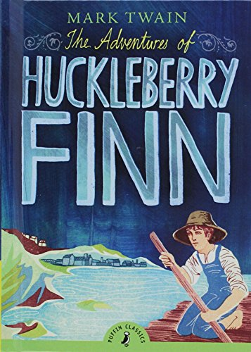9780613639132: The Adventures Of Huckleberry Finn (Turtleback School & Library Binding Edition) (Puffin Classics)