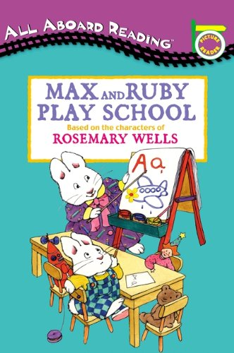 9780613640640: Max And Ruby Play School (Turtleback School & Library Binding Edition) (Max and Ruby (Prebound))