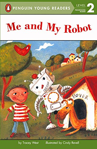 Me And My Robot (Turtleback School & Library Binding Edition) (All Aboard Reading: Level 2) (0613640659) by Tracey West