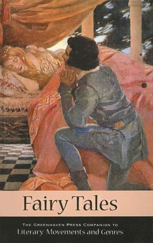 Fairy Tales (Greenhaven Press Companion to Literary Movements and Genres)