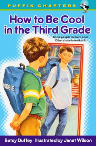 9780613644112: How To Be Cool In The Third Grade (Turtleback School & Library Binding Edition) (Puffin Chapters)