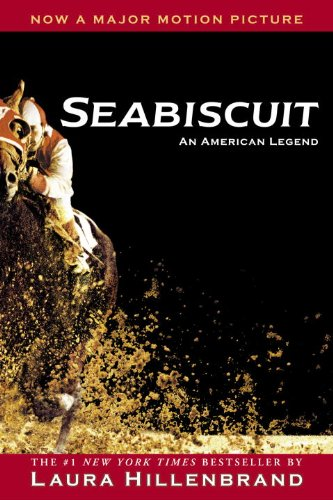 Seabiscuit: An American Legend (Trade Edition) (Turtleback School & Library Binding Edition) (0613647874) by Hillenbrand, Laura