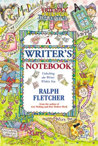 9780613650144: A Writer's Notebook: Unlocking The Writer Within You (Turtleback School & Library Binding Edition)