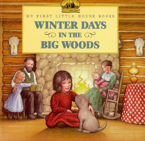 Winter Days In The Big Woods (Turtleback: Laura Ingalls Wilder