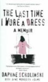 9780613656603: The Last Time I Wore Dress (Turtleback School & Library Binding Edition)