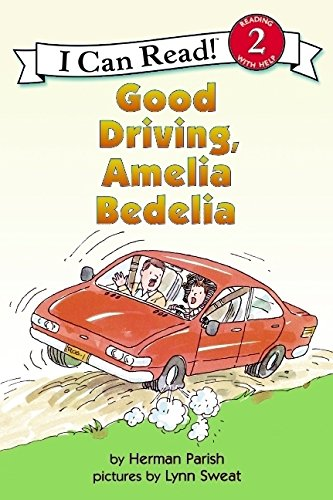 Good Driving, Amelia Bedelia (Turtleback School & Library Binding Edition) (I Can Read Books: Level 2) (061366230X) by Parish, Herman