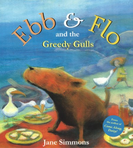 Ebb And Flo And The Greedy Gulls (Turtleback School & Library Binding Edition): Simmons, Jane