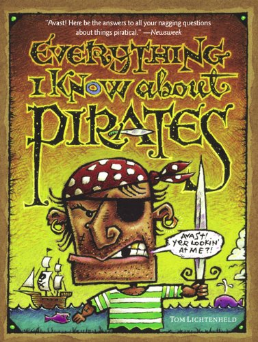9780613664035: Everything I Know About Pirates (Turtleback School & Library Binding Edition)