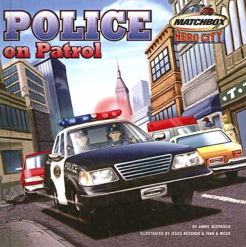 9780613665339: Police on Patrol (Matchbox Hero City)