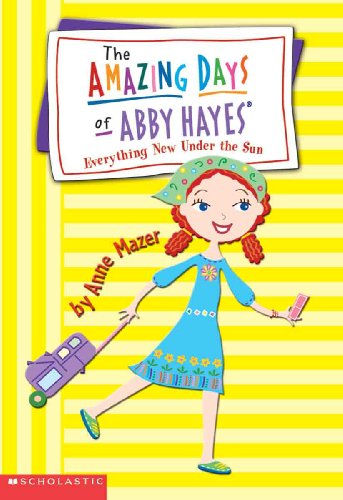 Everything New Under The Sun (Turtleback School & Library Binding Edition) (Amazing Days of ...