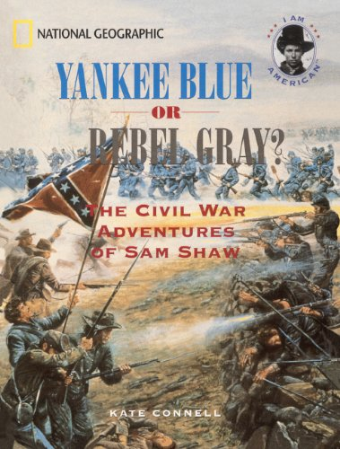 9780613671330: Yankee Blue Or Rebel Gray? The Civil War Adventures Of Sam Shaw (Turtleback School & Library Binding Edition)