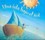 9780613671705: Una Isla Bajo El Sol (An Island In The Sun) (Turtleback School & Library Binding Edition) (Spanish Edition)