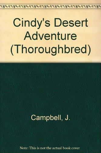 9780613671811: Cindy's Desert Adventure (Thoroughbred)