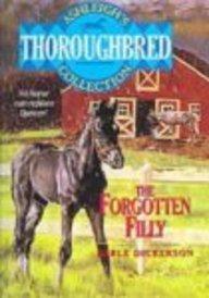 9780613671965: Forgotten Filly