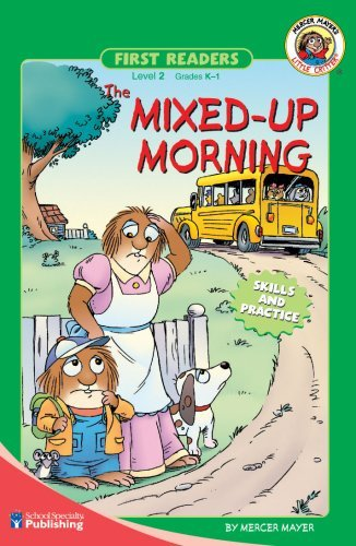 The Mixed-Up Morning (Turtleback School & Library Binding Edition) (First Readers, Skills and Practice) (0613676432) by Mercer Mayer