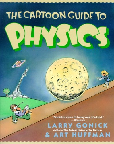 9780613679541: The Cartoon Guide To Physics (Turtleback School & Library Binding Edition) (Cartoon Guide To... (Prebound))