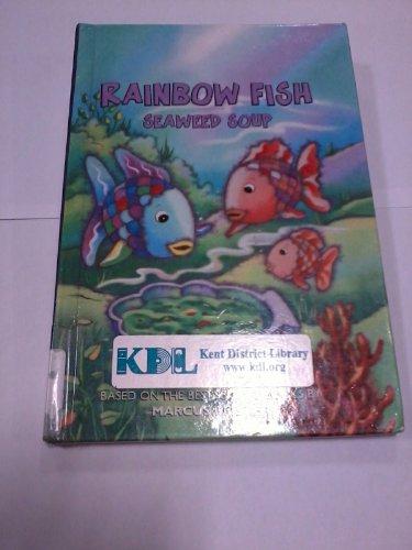 Rainbow Fish: Seaweed Soup (0613691830) by Huelin, Jodi