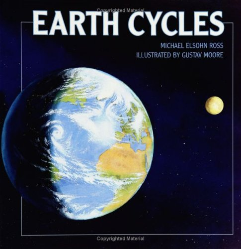 Earth Cycles (Turtleback School & Library Binding Edition) (0613692438) by Ross, Michael Elsohn