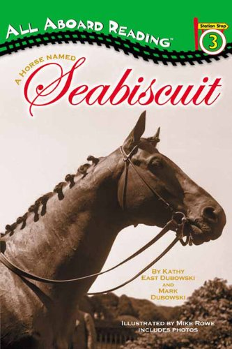 A Horse Named Seabiscuit (Turtleback School & Library Binding Edition) (Station Stop): Dubowski...