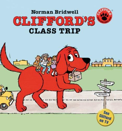 9780613705776: Clifford's Class Trip (Turtleback School & Library Binding Edition) (Clifford the Big Red Dog (Pb))