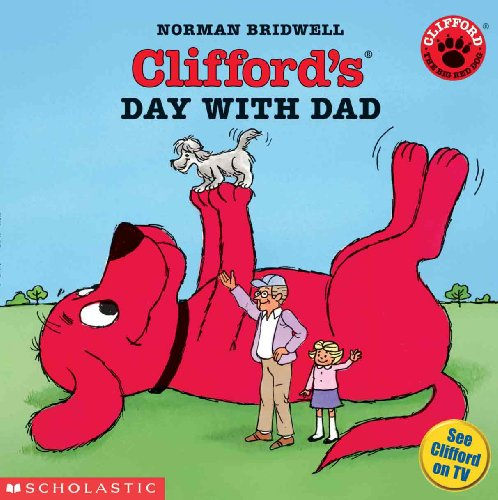 9780613705882: Clifford's Day With Dad (Turtleback School & Library Binding Edition) (Clifford the Big Red Dog (Pb))