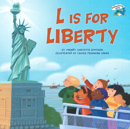 9780613705929: L Is For Liberty (Turtleback School & Library Binding Edition) (Railroad Books)