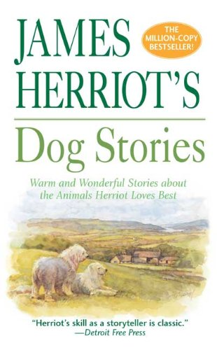James Herriot's Dog Stories (Turtleback School & Library Binding Edition) (0613706161) by James Herriot