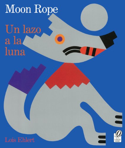 9780613706612: Moon Rope / Un Lazo A La Luna (Turtleback School & Library Binding Edition)