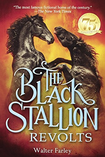 The Black Stallion Revolts (Turtleback School &: Walter Farley; Illustrator-John