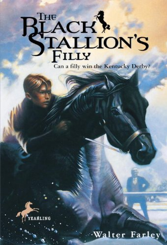 The Black Stallion's Filly (Turtleback School &: Walter Farley; Illustrator-John