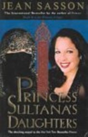 Princess Sulatana's Daughters (Turtleback School & Library Binding Edition) (0613709209) by Sasson, Jean P.