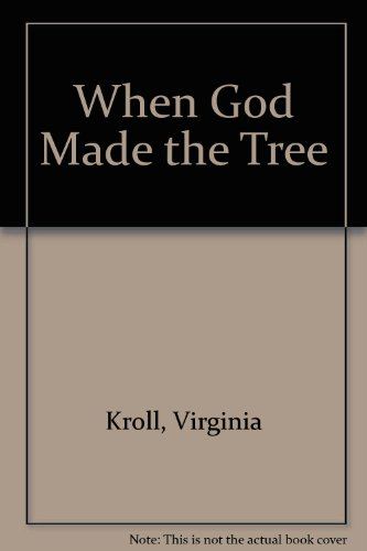 9780613709651: When God Made the Tree