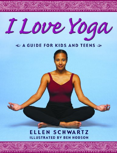 I Love Yoga (Turtleback School & Library Binding Edition): Schwartz, Ellen