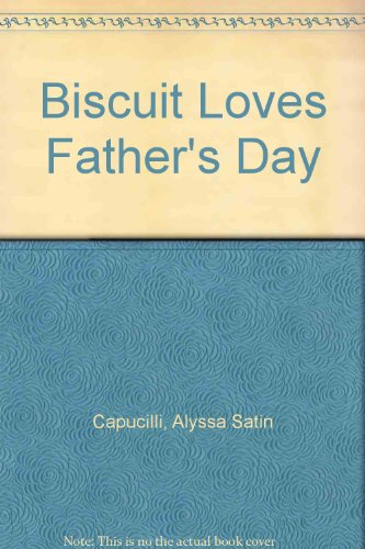 9780613713597: Biscuit Loves Father's Day