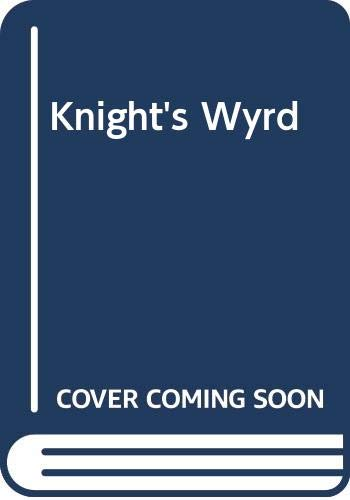 Knight's Wyrd (0613715624) by Doyle, Debra