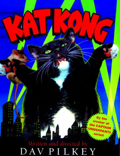 Kat Kong (Turtleback School & Library Binding Edition) (0613716353) by Dav Pilkey