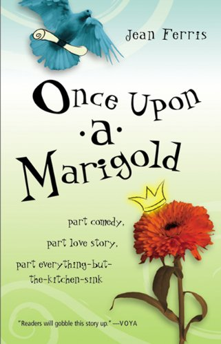 Once Upon A Marigold (Turtleback School & Library Binding Edition): Jean Ferris