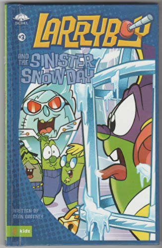 Larryboy and the Sinister Snow Day (9780613716901) by Sean Gaffney; Michael Moore; Phil Vischer