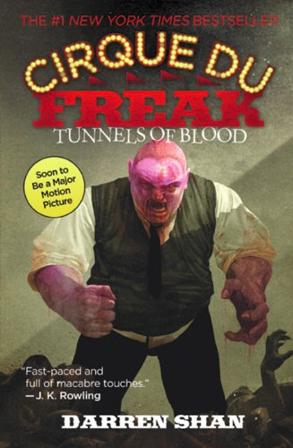 Tunnels Of Blood (Turtleback School & Library Binding Edition) (Cirque Du Freak: Saga of Darren Shan) (0613717821) by Darren Shan