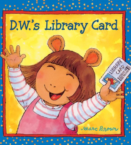 9780613718127: D.W.'s Library Card (Turtleback School & Library Binding Edition) (D. W. Series)