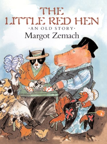 The Little Red Hen: An Old Story (Turtleback School & Library Binding Edition): Margot Zemach